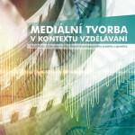 medialni tvorba medialni pedagogika medialni vychova film skola